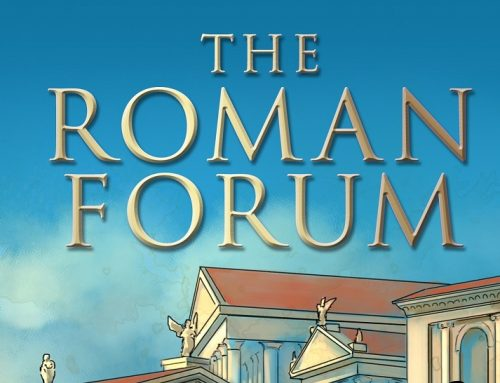 The Roman Forum: From Outpost to Empire (In Ten Easy Centuries)
